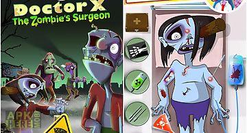 Doctor x: zombie's surgeon