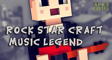 Rock star craft: music legend