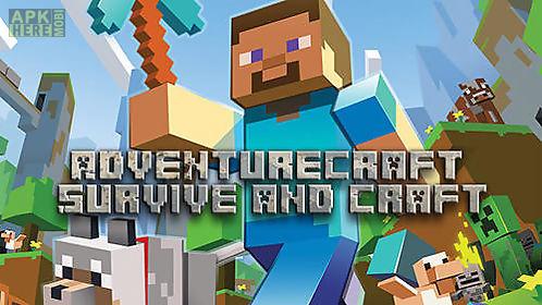 adventure craft: survive and craft