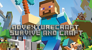 Adventure craft: survive and cra..