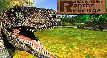 Deadly killer raptor revenge
