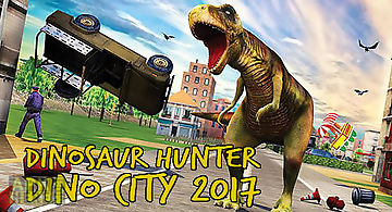 Dinosaur hunter: dino city 2017