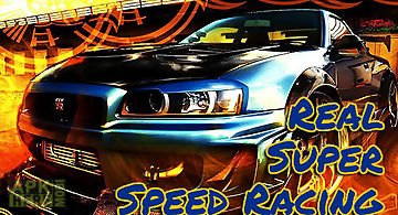 Real super speed racing