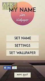 My Name Wallpaper For Android Free Download At Apk Here Store
