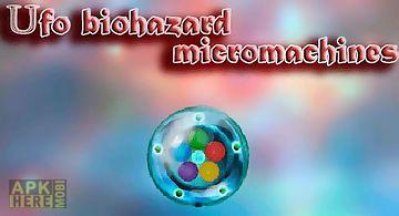 Ufo biohazard: micromachines