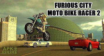 Furious city moto bike racer 2