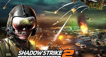 Shadow strike 2: global assault