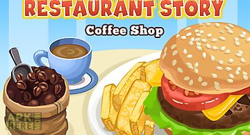 Restaurant story: coffee shop