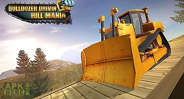 Bulldozer driving 3d: hill mania
