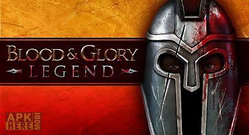 Blood & glory: legend