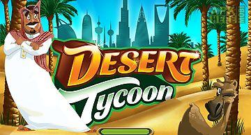 Desert tycoon