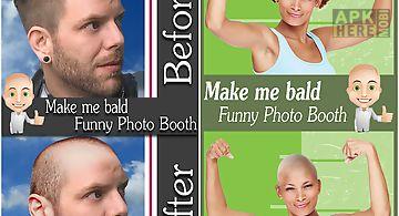 Make me bald funny photo booth