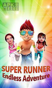 super runner: endless adventure