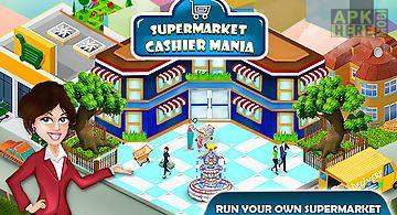 Supermarket cashier mania