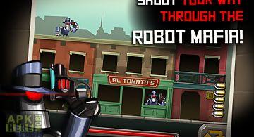Robot gangster rampage