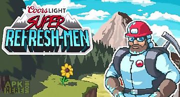 Coors light: super refresh-men