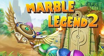Marble legend 2