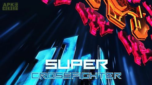 super crossfighter