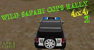 Wild safari cops rally 4x4 - 2. ..