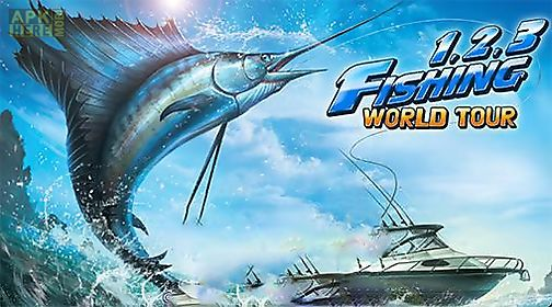 fishing hero. 1, 2, 3 fishing: world tour