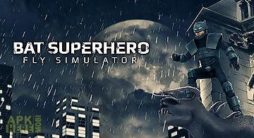 Bat superhero: fly simulator