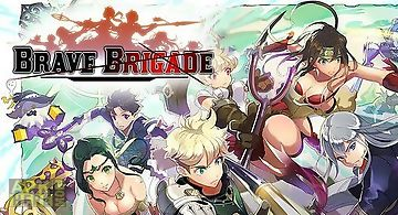 Brave brigade