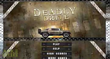 Deadly drive free