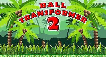 Ball transformer 2