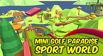Mini golf paradise sport world