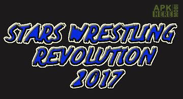 Stars wrestling revolution 2017:..