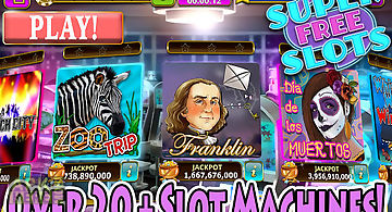 Slots super free slot machines