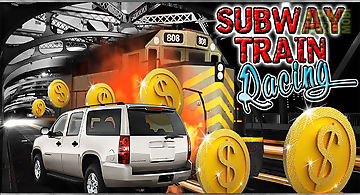 Subway train racing