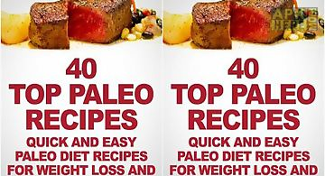 40 top paleo recipes quick and e..