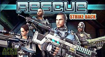Rescue: strike back