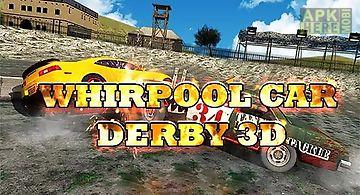 Whirlpool car derby 3d