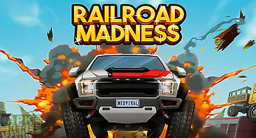 Railroad madness: extreme destru..