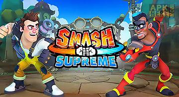 Smash supreme