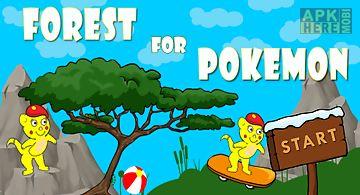 Forest for pokemon go