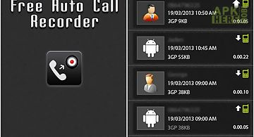 Hidden auto call recorder for Android free download at Apk