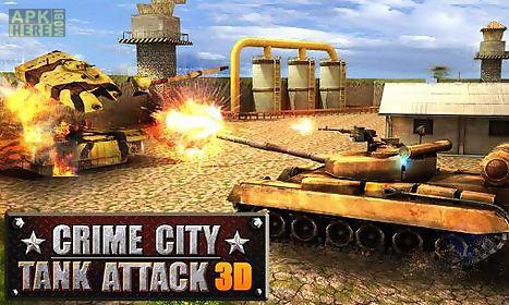 crime city: tank attack 3d