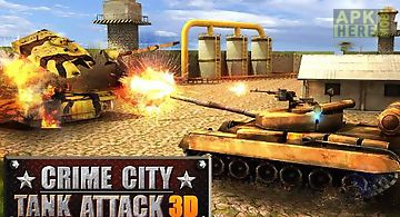 Crime city: tank attack 3d