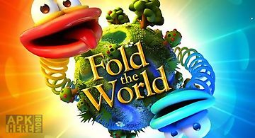 Fold the world