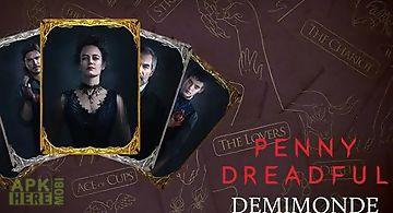 Penny dreadful: demimonde