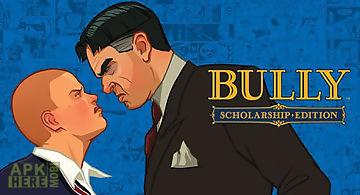 Bully: anniversary edition v1.0...