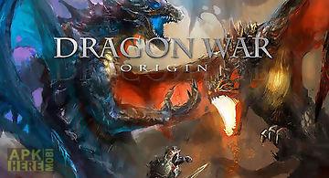 Dragon war: origin