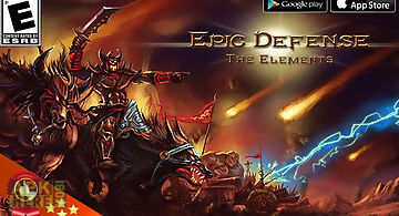 Epic defense – the elements