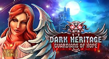 Dark heritage: the guardians of ..