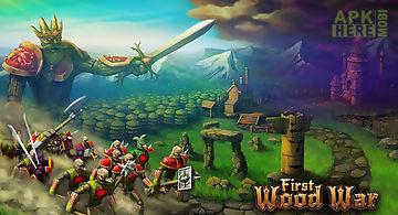 First wood war