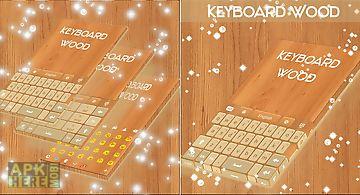 Wood keyboard go theme