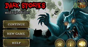 Dark stories: midnight horror